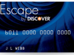 Escape by Discover Card
